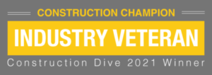 Construction Champion Industry Veteran Construction Dive 2021 Winner